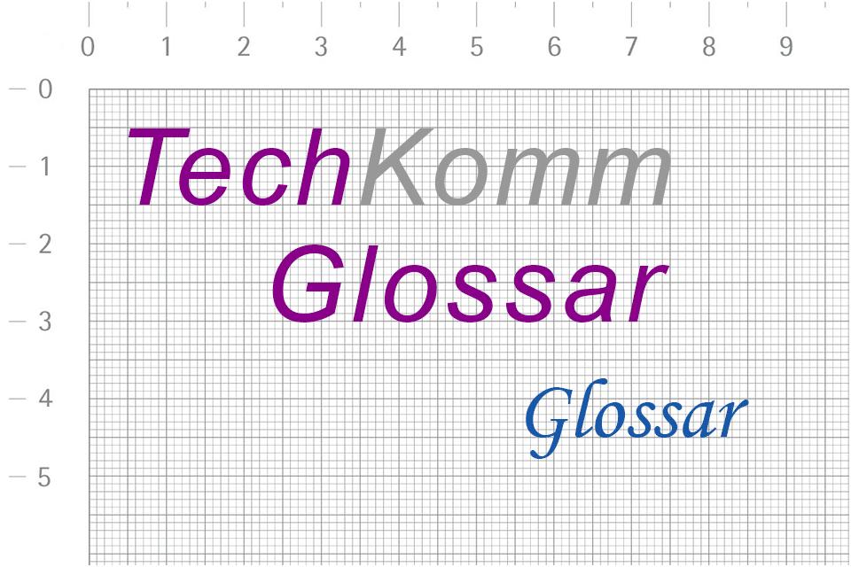 TechKommGlossar - Glossar