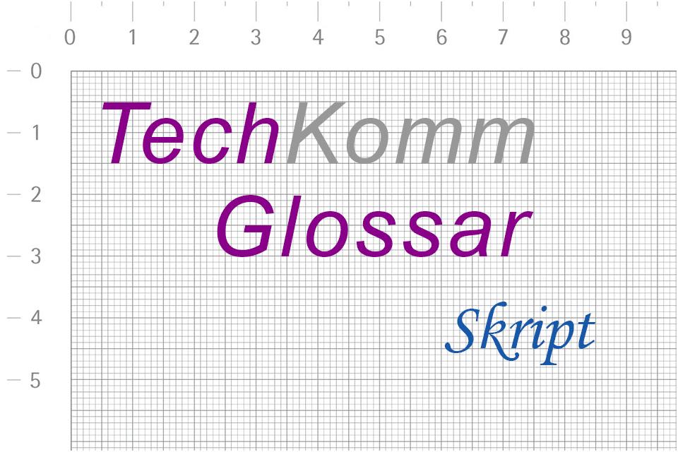 TechKommGlossar - Skript