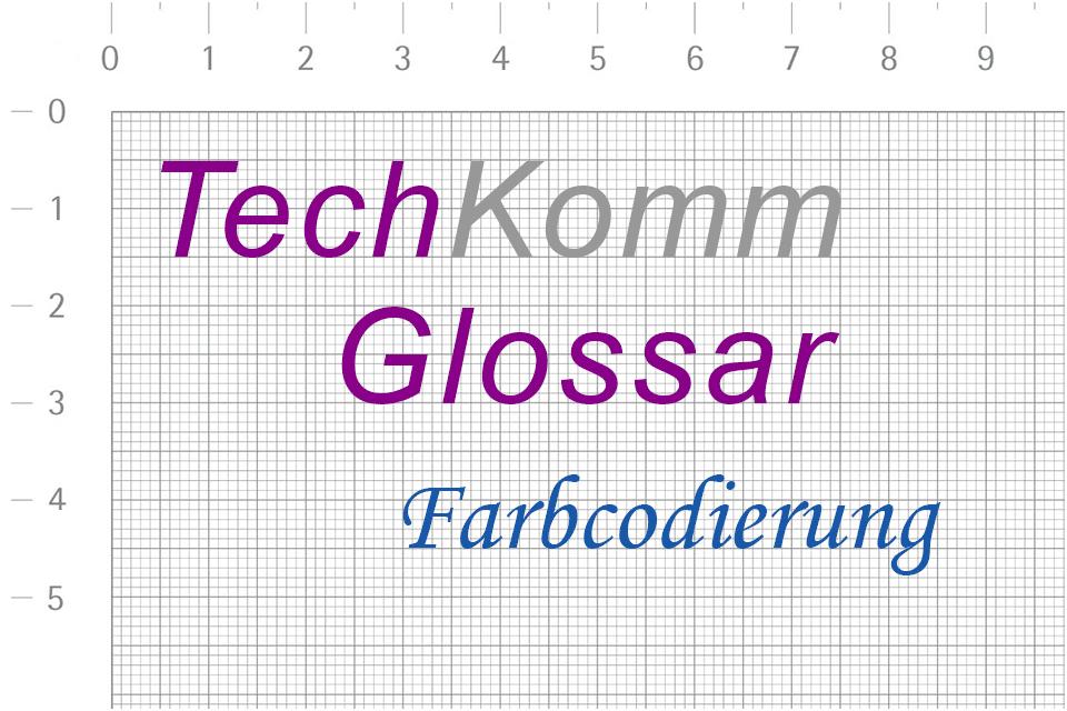 TechKomm_Glossar Farbcodierung