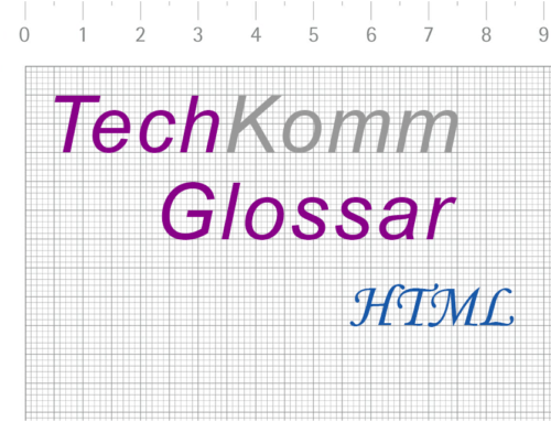 TechKommGlossar – HTML – Hyper Text Markup Language