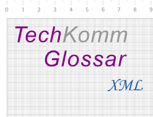 TechKommGlossar – XML – Extensible Markup Language
