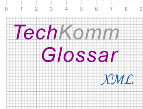 TechKommGlossar – XML – Extensible Markup Language