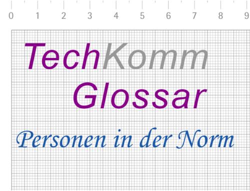 TechKommGlossar – DIN EN 82079 – Personen in der Norm