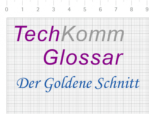 TechKommGlossar – Der Goldene Schnitt