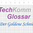 TechKomm Glossar Der Goldene Schnitt